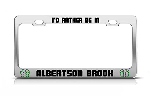 id-rather-be-in-albertson-brook-new-jersey-rivers-chrome-metal-license-plate-frame