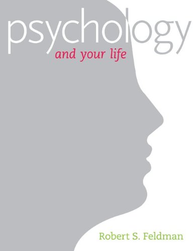Psychology and Your Life -  Robert S. Feldman, Paperback