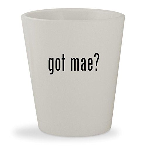 [got mae? - White Ceramic 1.5oz Shot Glass] (Ralphie Glasses For Costume)