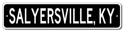 Custom Aluminum Sign SALYERSVILLE, KENTUCKY US City and State Name Sign