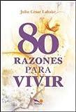 img - for 80 RAZONES PARA VIVIR book / textbook / text book