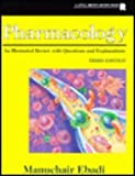 Pharmacology : An Illustrated Review with Questions and Explanations, Ebadi, Manuchair S., 0316199575