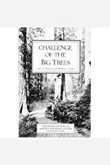 Challenge of the Big Trees: A Resource History of Sequoia and Kings Canyon National Parks Paperback