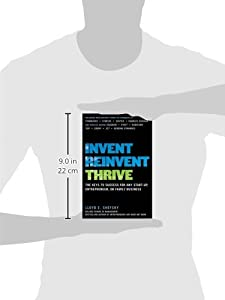 Invent, Reinvent, Thrive: The Keys to Success for Any Start-Up, Entrepreneur, or Family Business by McGraw-Hill Education