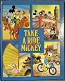 Take a Ride with Mickey, Seymour V. Reit, 1562820605
