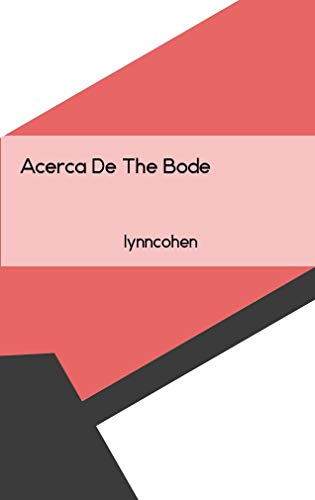 Amazon.com: Acerca De The Bode (Spanish Edition) eBook: Lynn ...