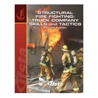 Structural Fire Fighting: Truck Company Skills and Tactics