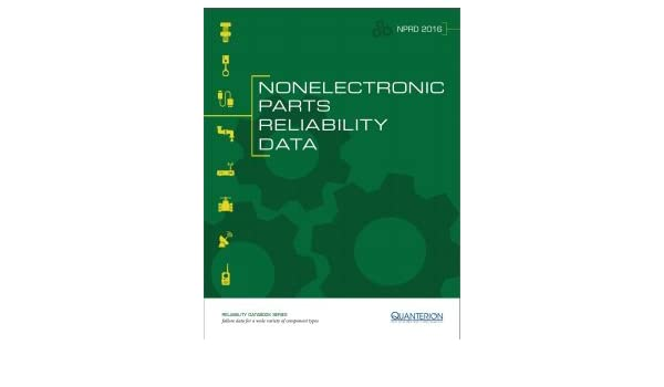Nonelectronic parts reliability data nprd 2016 david mahar nonelectronic parts reliability data nprd 2016 david mahar william fields john reade 9781933904764 amazon books fandeluxe Image collections