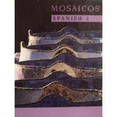 Mosaicos Spanish As a World Language (Second Custom Edition for Spanish 1)