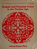 img - for Despair and Personal Power in the Nuclear Age book / textbook / text book