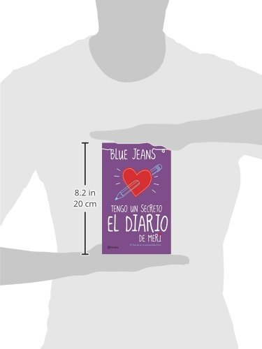 Tengo un secreto: el diario de Meri (Spanish Edition): Blue Jeans: 9786070724671: Amazon.com: Books