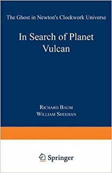 In Search Of Planet Vulcan: The Ghost In Newton's Clockwork Universe Free Download