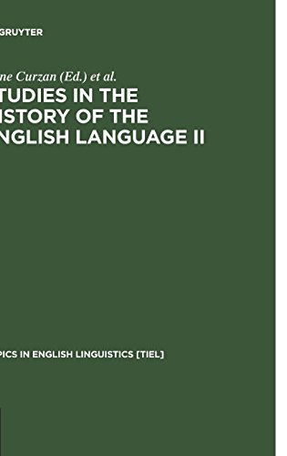 Studies in the History of the English Language II: Unfolding Conversations (Topics in English Linguistics)
