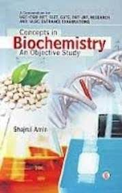 Concepts in biochemistry an objective study