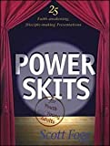 Power Skits for Youth and Young Adults, Scott Fogg, 0828018839