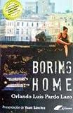 Boring Home