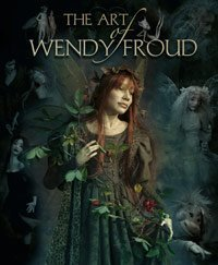 The Art of Wendy Froud by Wendy Froud (2006-08-02) por Wendy Froud