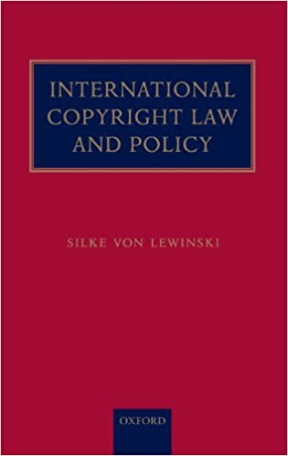Book International Copyright Law and Policy