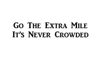 """CMI424 Go the Extra Mile, Its Never Crowded 