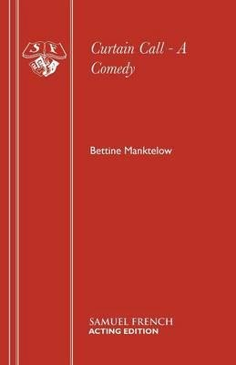 Download [(Curtain Call)] [Author: Bettine Manktelow] published on (May, 2001) PDF