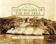 Lighthouses of the Bay Area (Postcards of America)