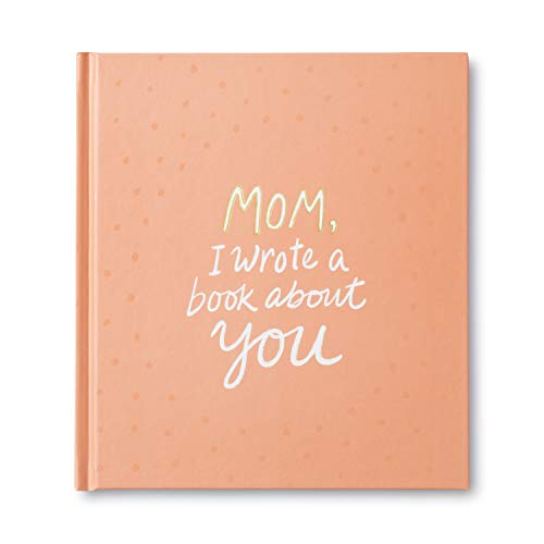 Mom, I Wrote a Book About You