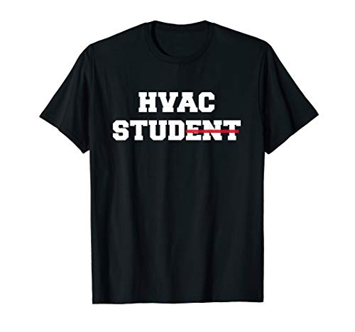 HVAC Student Stud t-shirt Funny Gift tee