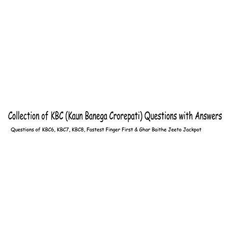 collection-of-kbc-questions-questions-of-kb6-kbc7-kbc8