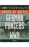 ORDER OF BATTLE: GERMAN PANZERS IN WORLD WAR II