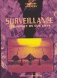 Download Surveillance: The Impact on Our Lives (21st Century Debates) PDF