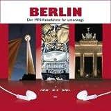 BERLIN. Der MP3 Reiseführer für unterwegs.