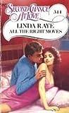 All the Right Moves, Linda Raye, 0425091619