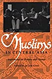 Muslims in Central Asia: Expressions of Identity and Change (Central Asia Book Series)