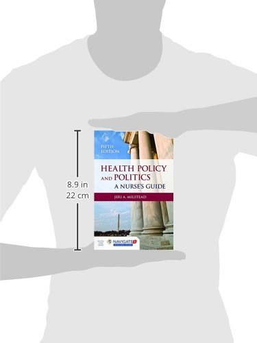 Health Policy And Politics: A Nurse's Guide (Milstead, Health Policy and Politics)