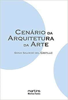 Cenário da Arquitetura da Arte: Montagens e Espaços de