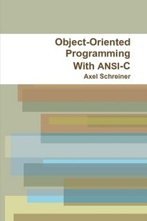 Object-Oriented Programming With ANSI-C