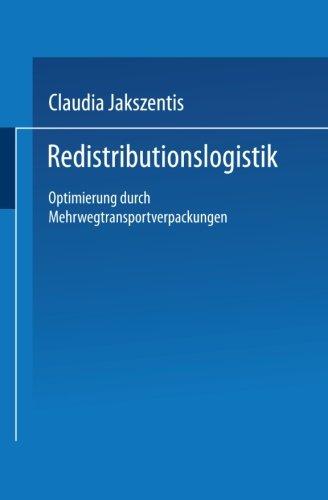 Redistributionslogistik: Optimierung durch Mehrwegtransportverpackungen (German Edition)