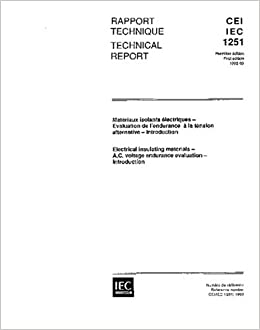 IEC/TS 61251 Ed. 1.0 b:1993, Electrical insulating materials - A.C. voltage endurance evaluation - Introduction