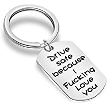 MAOFAED Driver Keychain Drive Safe Because I Fucking Love You Trucker Husband Gift New Driver Gift