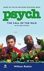 [Psych: The Call of the Mild] [by: William Rabkin]