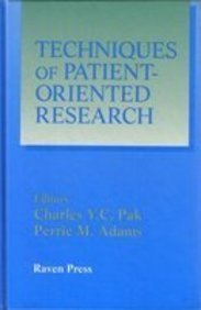 Techniques of Patient-Oriented Research