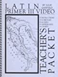 Latin Primer III Teacher's Packet, Julie Garfield, 1930443099