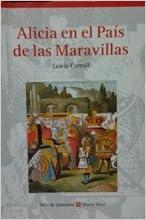 Book Las Aventuras De Alicia En El Pais De Las Maravillas