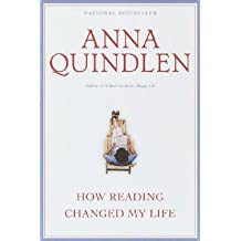Anna Quindlen: How Reading Changed My Life (Paperback); 1998 Edition