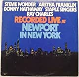 Stevie Wonder/Aretha Franklin/Donny Hathaway/Staple Singers/Ray Charles Recorded Live at the Newport New York