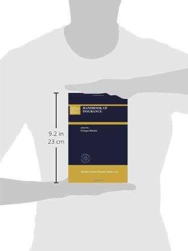 Handbook of Insurance (Huebner International Series on Risk, Insurance and Economic Security)