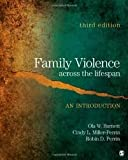 img - for Family Violence Across the Lifespan: An Introduction 3th (third) edition book / textbook / text book