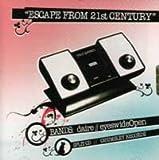 Escape From 21st Century Split