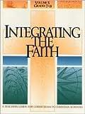 Integrating the Faith, Paul R Schroeder, 0570098114