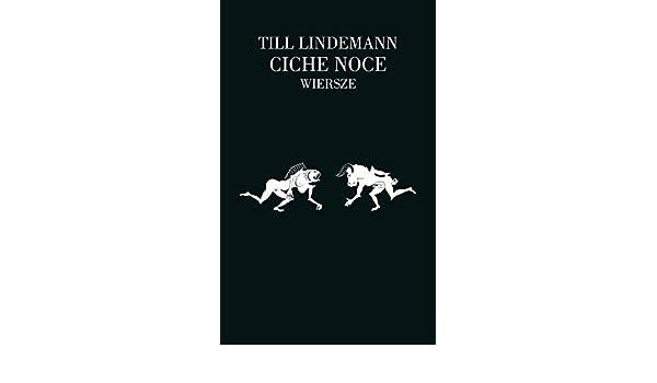 Ciche Noce Wiersze Amazones Till Lindemann Libros En
